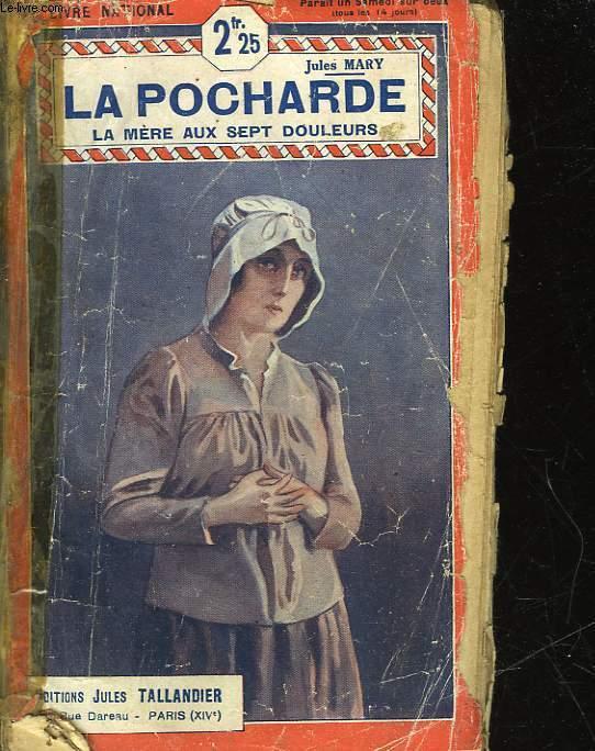 LA POCHARDE - LA MERE AUX SEPT DOULEURS