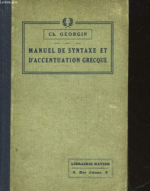 MANUEL DE SYNTAXE ET D'ACCENTUATION GRECQUES