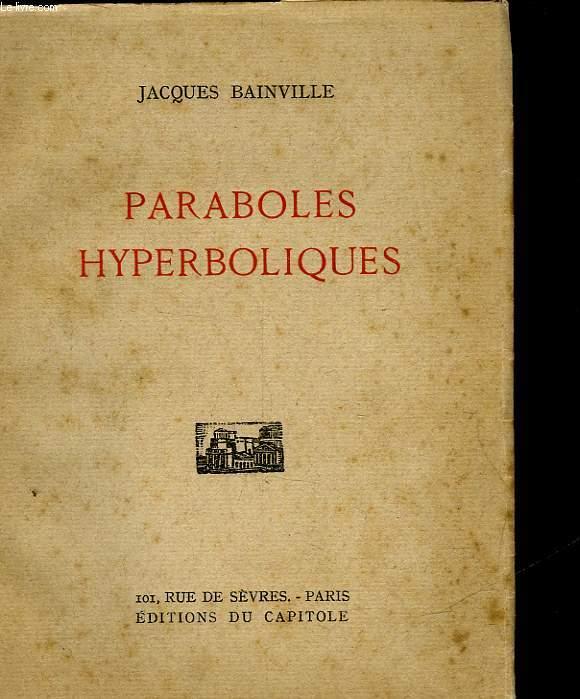 PARABOLES HYPERBOLIQUES