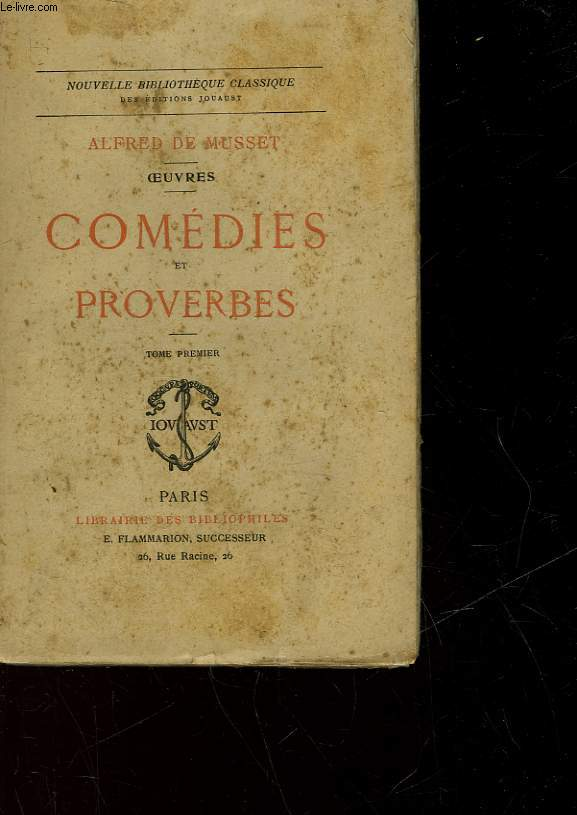 OEUVRES - COMEDIES ET PROVERBES - TOME PREMIER