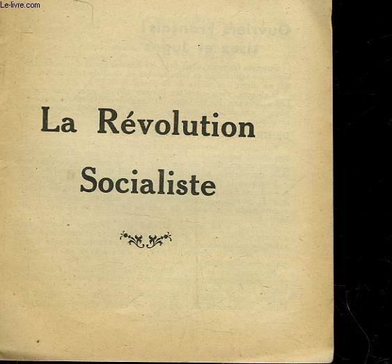 LA REVOLUTION SOCIALISTE