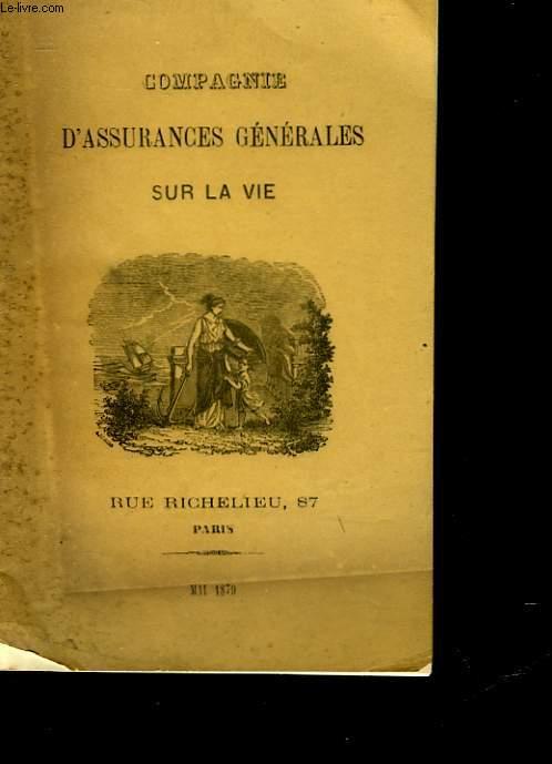 CAMPAGNIE D'ASSURANCES GENERALES SUR LA VIE
