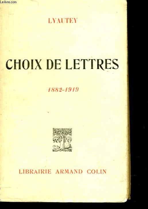 CHOIX DE LETTRES - 1882 - 1919