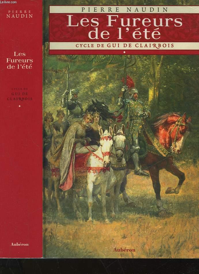 LES FUREURS DE L'ETE - CYCLE DE GUI DE CLAIRBOIS - 1 -