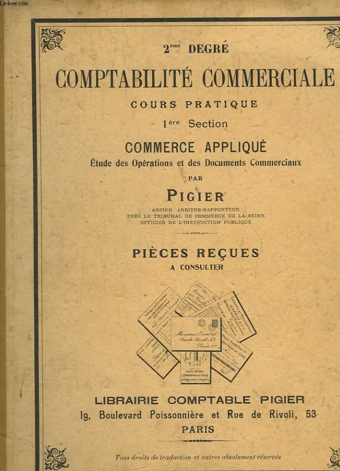 COMPTABILITE COMMERCIALE - 1° SECTION - COMMERCE APPLIQUE ETUDES DES OPERATIONS ET DES DOCUMENTS COMMERCIAUX