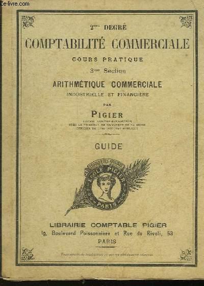 COMPTABILITE COMMERCIALE - 3° SECTION - ARITHMETIQUE COMMERCIALE INDUSTRIELLE ET FINANCIERE