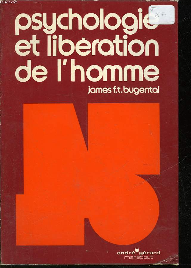 PSYCHOLOGIE ET LIBERATION DE L'HOMME - CHALLENGE OF HUMANISTIC PSYCHOLOGY