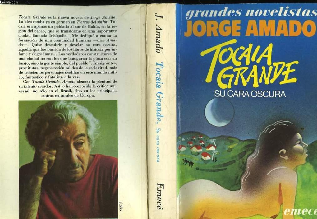 TOCAIA GRANDE - SU CARA OSCURA