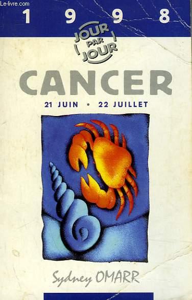 GUIDES ASTROLOGIQUES POUR 1998 - CANCER 22 JUIN 22 JUILLETS