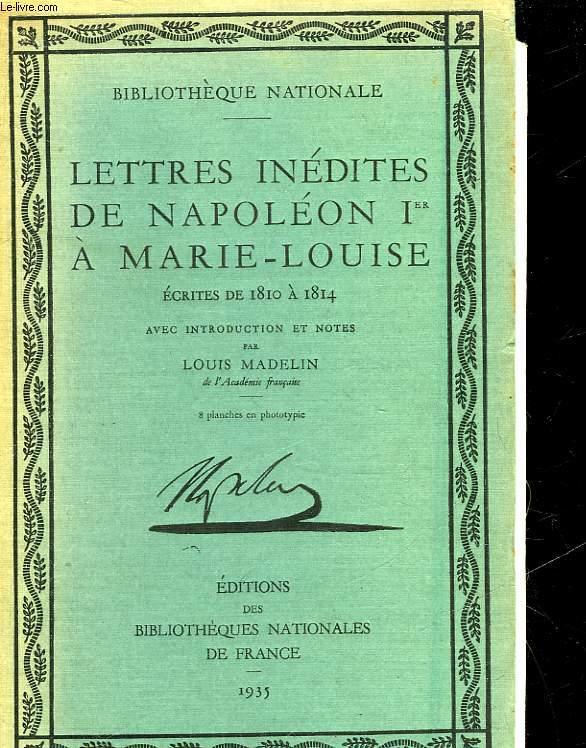 LETTRES INEDITES DE NAPOLEON 1° A MARIE-LOUISE