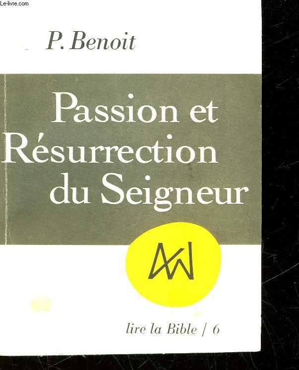PASSION ET RESURRECTION DU SEIGNEUR
