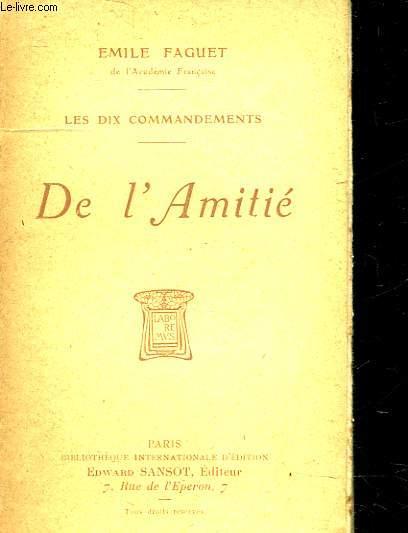 LES DIX COMMANDEMENTS -  DE L'AMITIE