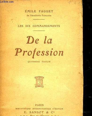 LES DIX COMMANDEMENTS -  DE LA PROFESSION
