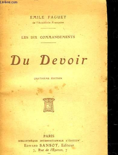 LES DIX COMMANDEMENTS -  LE DEVOIR