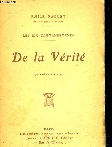 LES DIX COMMANDEMENTS -  DE LA VERITE