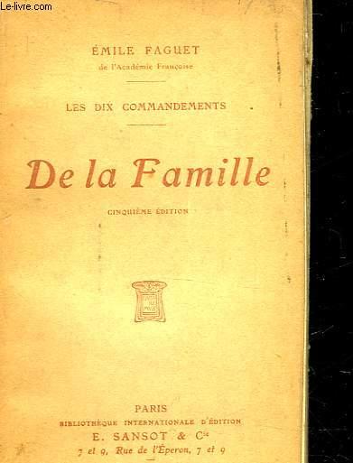 LES DIX COMMANDEMENTS -  DELA FAMILLE