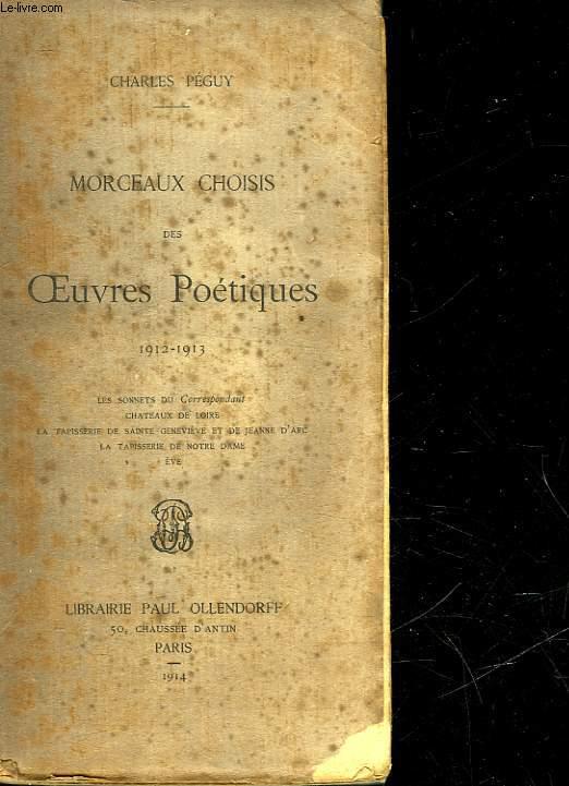 MORCEAUX CHOISIS DES OEUVRES POETIQUES - 1912 - 1913