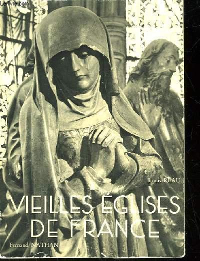VIEILLES EGLISES DE FRANCE - TOME 1