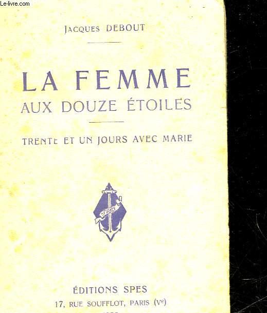 LA FEMME AUX DOUZE ETOILES - 31 JOURS AVEC MARIE