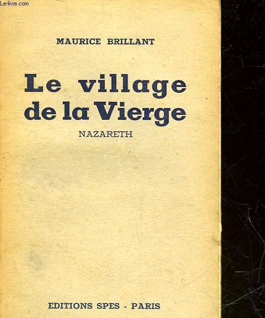 LE VILLAGE DE LA VIERGE NAZARETH