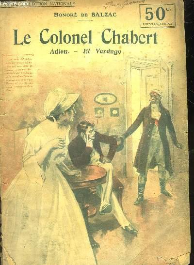 LE COLONEL CHABERT - ADIEU - EL VERDUGO