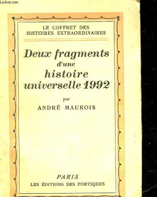 DEUX FRAGMENTS D'UN HISTOIRE UNIVERSELLE 1992