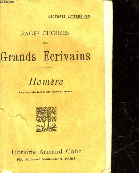 PAGES CHOISIES DES GRANDS ECRIVAINS - HOMERE
