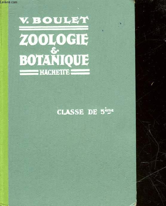 ZOOLOGIE ET BOTANIQUE - CLASSE DE 5°