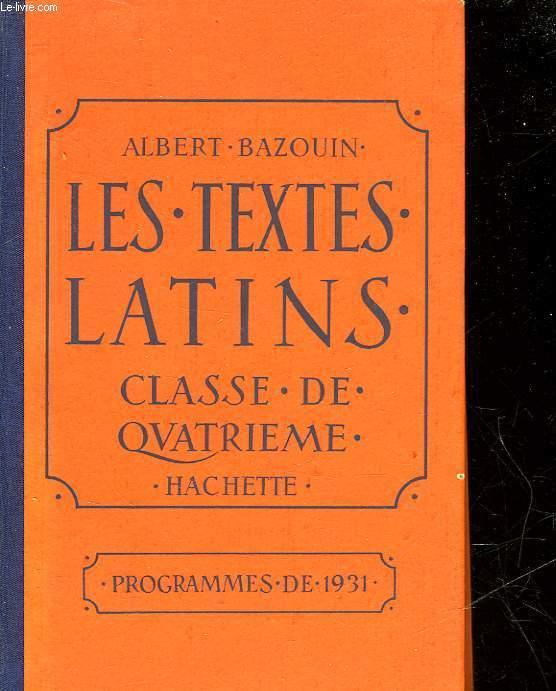 LES TEXTES LATINS - CLASSE DE 4°