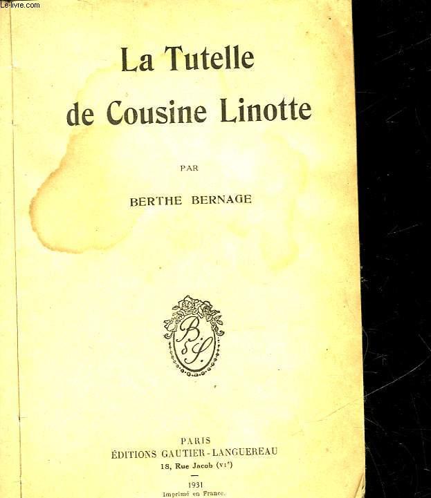 LA TUTELLE DE COUSINE LINOTTE