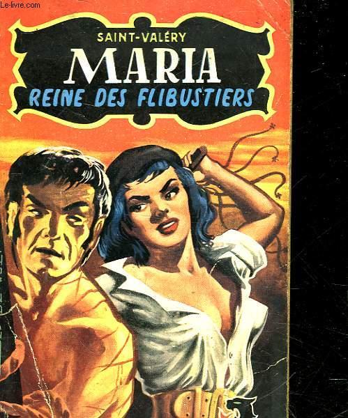 MARIA - REINE DES FLIBUSTIERS