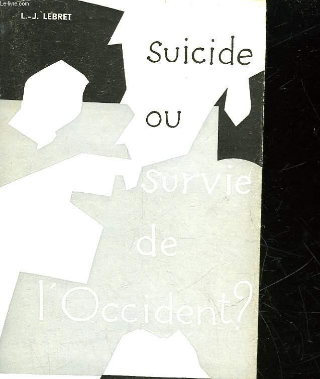 SUICIDE OU SURVIE DE L'OCCIDENT?