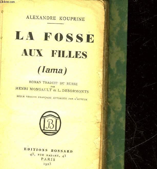 LA FOSSE AUX FILLES - LAMA