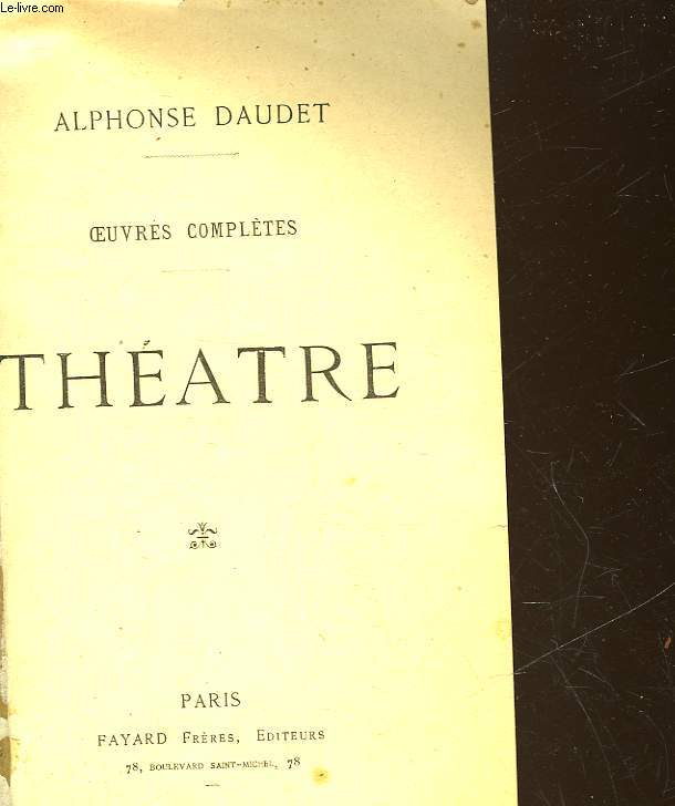 OEUVRES COMPLETES - LE THEATRE