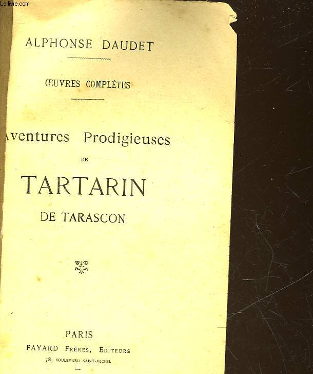 OEUVRES COMPLETES - AVENTURES PRODIGIEUSES DE TARTARIN DE TARASCON