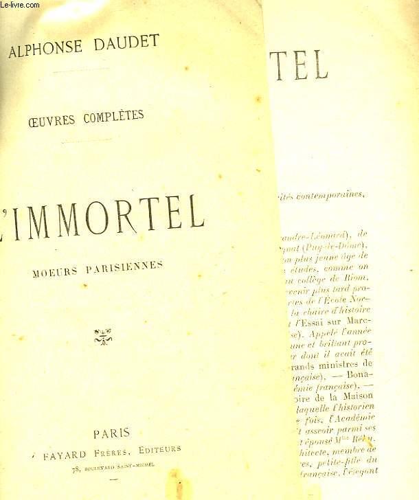 IMMORTEOEUVRES COMPLETES - L'IMMORTEL - MOEURS PARISIENNES