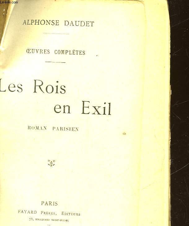 OEUVRES COMPLETES - LES ROIS EN EXIL - SUIVI DE - ROSE ET NINETTE
