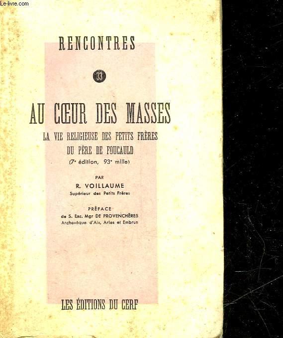RENCONTRES - 33 - AU COEURS DES MASSES - LA VIE RELIGIEUSE DES PETITS FRERES DU PERE DE FOUCAULD