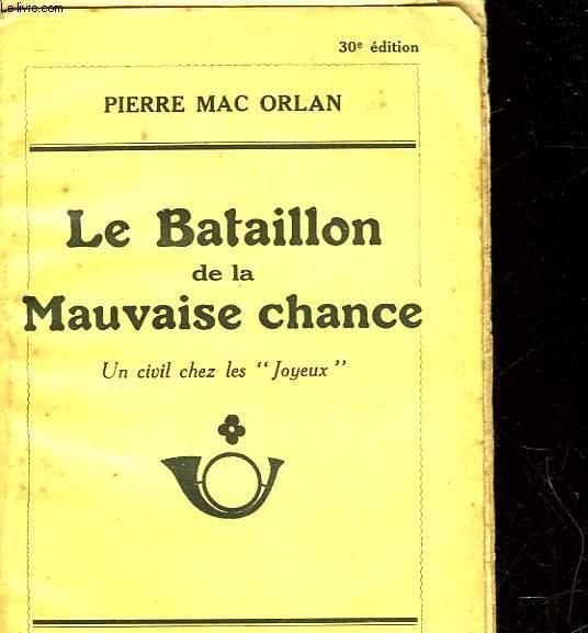 LE BATAILLON DE LA MAUVAISE CHANCE - UN CIVIL CHEZ LES 3JOYEUX