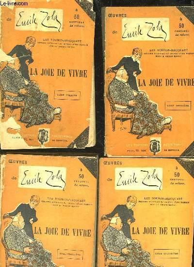 LA JOIE DE VIVRE - 4 TOMES