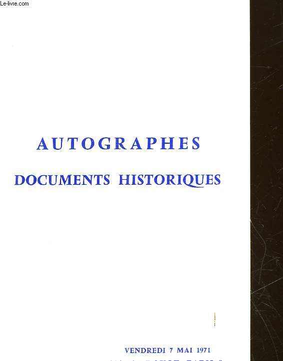 CATALOGUE - AUTOGRAPHES DOCUMENTS HISTORIQUE