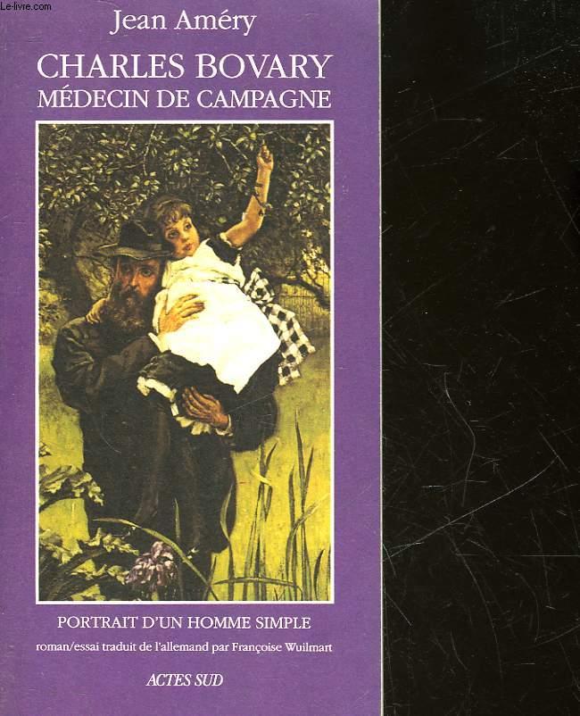 CHARLES BOVARY - MEDECIN DE CAMPAGNE