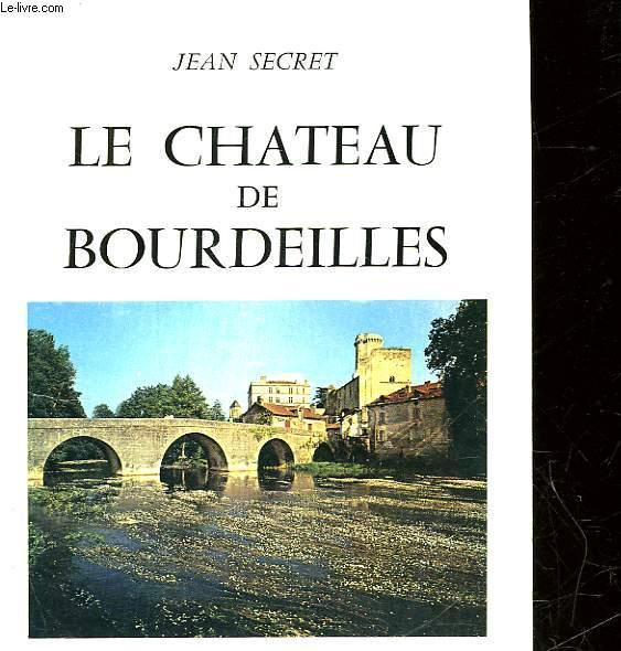 LE CHATEAU DE BOURDEILLES