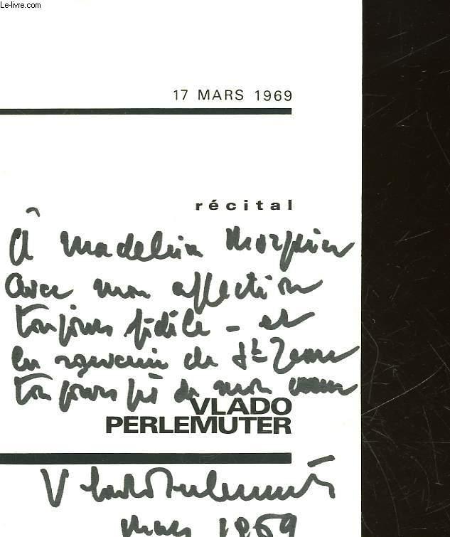 PROGRAMME - RECITAL DE VLADO PERLEMUTER