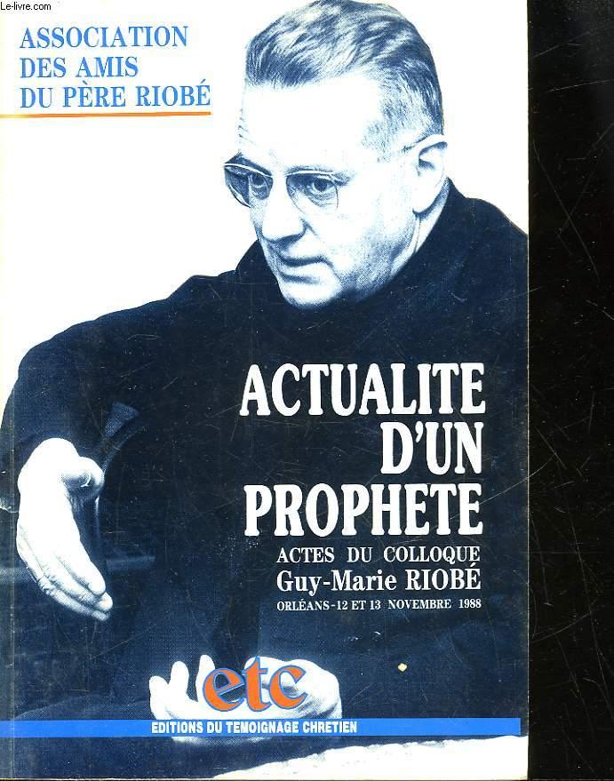 ACTUALITE D'UN PROPHETE