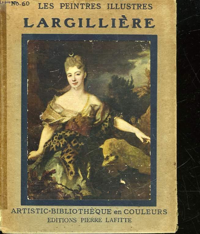 LES PEINTRES ILLUSTRES - LARGILLIERE HUIT - N°60
