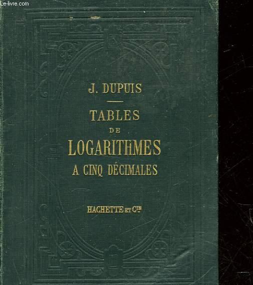 TABLES DE LPGARITHME A CINQ DECIMALES