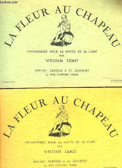 LA FLEUR AU CHAPEAU - 1° RECUEIL ET 2° RECUEIL