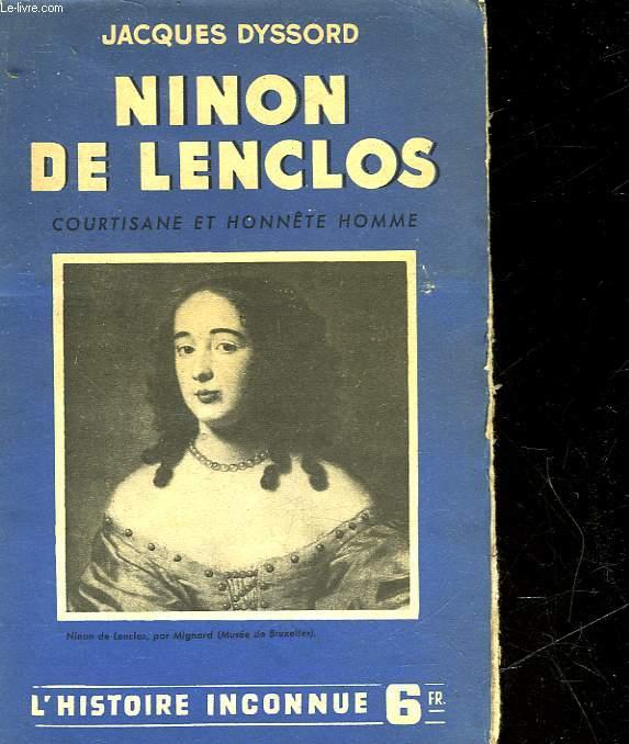 NINON DE LENCLOS - COURTISANE ET