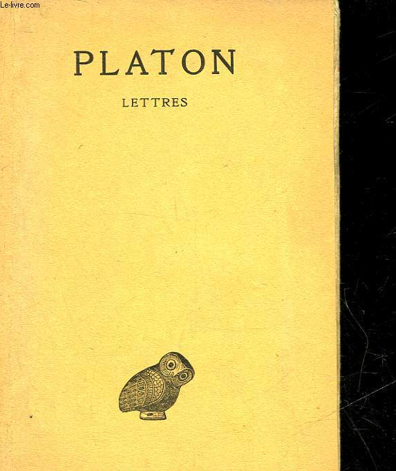 PLATON OEUVRES COMPLETES - TOME 13 - 1°PARTIE - LETTRES